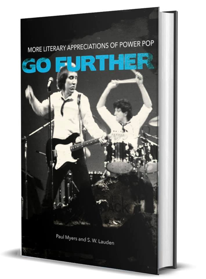 Go Further: More Literary Appreciations of Power Pop